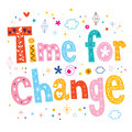 Time for change typography lettering text design Royalty Free Stock Photos