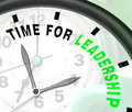 Time for leadership message showing management and achievement shows Royalty Free Stock Image