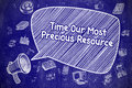 Time Our Most Precious Resource - Business Concept. Royalty Free Stock Photo