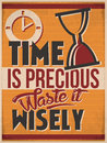 Time is Precious Waste it Wisely Royalty Free Stock Photo