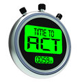 Time To Act Message Means Urgent Action Royalty Free Stock Images