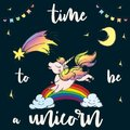 Time to be Unicorn,print design