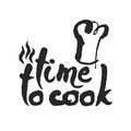 Time To Cook Calligraphy Lettering