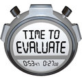 Time to evaluate words stopwatch timer evaluation the on a or illustrate assessment evlauation grading reviewing or other form of Stock Photography
