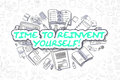 Time To Reinvent Yourself - Business Concept. Royalty Free Stock Photo