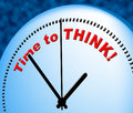 Time to think indicates at the moment and consider meaning now Stock Images
