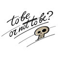 To be or not to be question hamlet shakespeare skull Royalty Free Stock Images