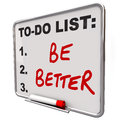 To-Do List Be Better Words Dry Erase Board Stock Images