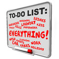 To do list everything message board jobs tasks chores work and projects written on a for an overburdened or stressed out life Stock Photos