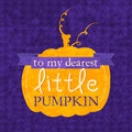 To my dearest little pumpkin halloween phrase lettering design for card t shirt template banner postcard poster design grunge Stock Photo