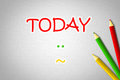 Today Concept Royalty Free Stock Photo