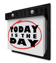 Today is the Day - Wall Calendar Stock Images
