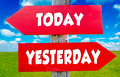Today and yesterday concept on the red signs with landscape in background Royalty Free Stock Photography