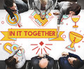 In It Together Team Corporate Connection Support Concept Royalty Free Stock Photo