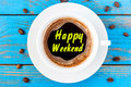 Top view image of morning coffee cup with phrase: happy weekend Royalty Free Stock Photo