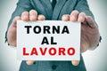Torna Al Lavoro, Back To Work ...