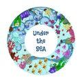 Torus with marine life: fish, jellyfish, starfish, corals and seaweed. Text: under the sea. Hand draw art