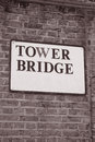Tower Bridge Sign in London, England, UK Royalty Free Stock Image