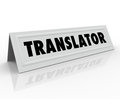Translator tent card word foreign international on a or name to illustrate someone who can translate one language into another for Royalty Free Stock Photos