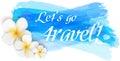 Travel grunge background with plumeria flowers. Royalty Free Stock Photo