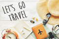 Travel. let`s go travel text sign concept, wanderlust. map camer Royalty Free Stock Photo