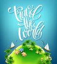 Travel the world. Handmade lettering. Island with palm trees. Sea beach. Summer poster. Vector illustration Royalty Free Stock Photo