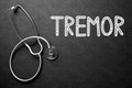 Tremor Handwritten on Chalkboard. 3D Illustration. Royalty Free Stock Photo