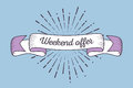 Trendy retro ribbon with text Weekend offer and light rays, sunb