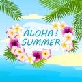 Tropical background, card with inscription aloha summer