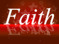Trust Faith Indicates Believe In And Trustfulness Royalty Free Stock Photo