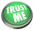 Trust Me Round Green Button Honest Trustworthy Reputation Royalty Free Stock Image