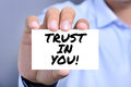 TRUST IN YOU!, message on the card Royalty Free Stock Photo