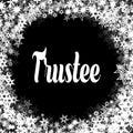 TRUSTEE On Black Background Wi...