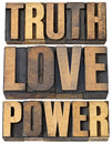 Truth love and power core principles concept a collage of isolated words in vintage letterpress wood type Royalty Free Stock Photo