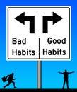 Bad habits good habits