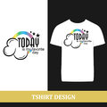 Tshirt design today Royalty Free Stock Photo