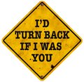 Turn Back Wrong Way Sign Funny Fun Vintage Royalty Free Stock Photo