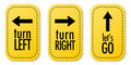 Turn left, Turn right and Let's go stickers Stock Images