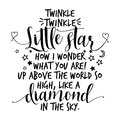 Twinkle twinkle little star text. funny vector quotes. Royalty Free Stock Photo