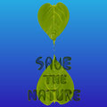 Two green leaves with water drops and wordings save the nature, environment concept