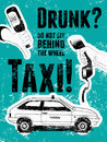 Typographic retro grunge taxi poster. Hand holds an empty beer bottle, hand holds a telephone receiver, car taxi. Vector illustrat