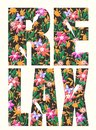 Typography slogan with flower illustration