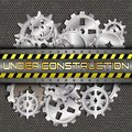 Under construction with gears and pinions