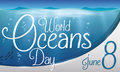 Underwater View and Greeting Label for World Oceans Day, Vector Illustration