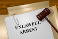 Unlawful arrest concept render illustration of title on legal documents Royalty Free Stock Image