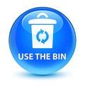 Use the bin glassy cyan blue round button