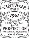 Vectorial T-shirt print design.Premium vintage made in 1961 a star was born aged to perfection 100% genuine all original parts lim Royalty Free Stock Photo