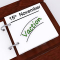 Vacation planner shows holiday booked or leave planned showing Royalty Free Stock Photo
