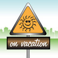 On vacation sign Royalty Free Stock Photo