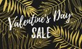 Valentine Day sale discount poster or banner design template of golden palm leaf pattern and calligraphy font on white background. Royalty Free Stock Photo